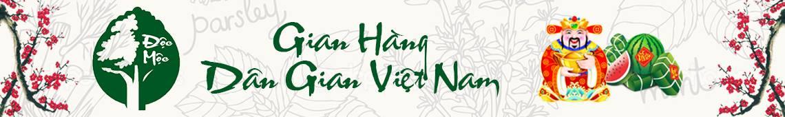 HKD Độc Mộc - Gian hàng dân gian Việt Nam